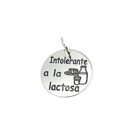 """Colgante """"Intolerante a la lactosa"""""""
